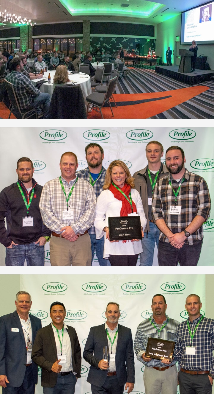 <b>Top:</b> Profile Products annual Distributor Awards Banquet. <b>Middle:</b> ACF West posing with the 2018 National ProGanics Pro award. <b>Bottom:</b> PGG Wrightson Turf posing with the 2018 International ProGanics Pro award.